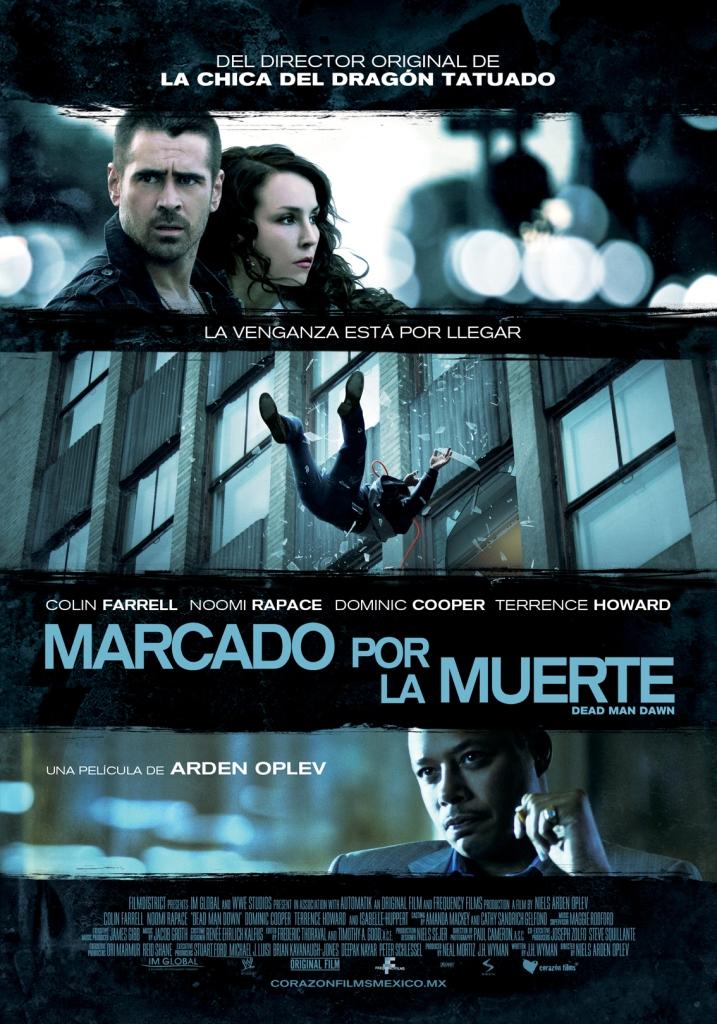 Dead Man Down / Marcado por la Muerte.  Corazon Films
