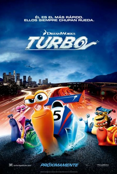 Turbo  Dreamworks Animation.  20th Century Fox