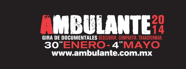 Ambulante  2014- Gira de Documentales