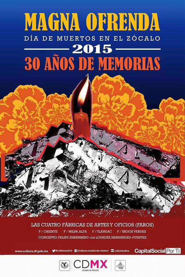 Magna Ofrenda DF 30 años de Memorias- Facebook Oficial Cultura Ciudad de México